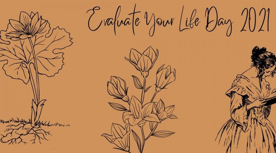"""A decorative image with an orange background and black text that reads """"Evaluate Your Life Day 2021."""""""